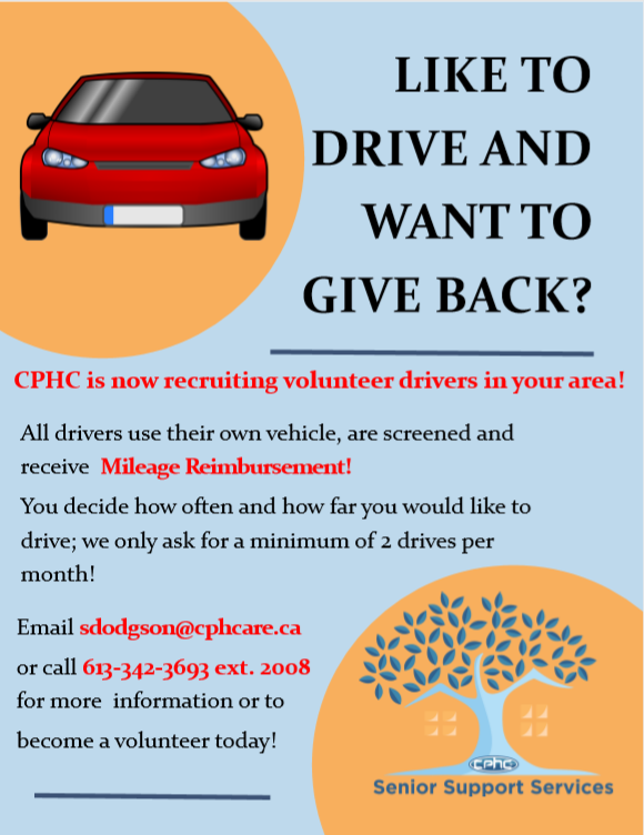 Volunteer Drivers wanted - call 613-342-3693, extension 2008 for more details.